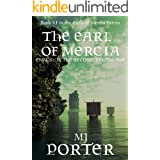 The Earl of Mercia: England: The Second Viking Age (The Earls of Mercia Book 6)