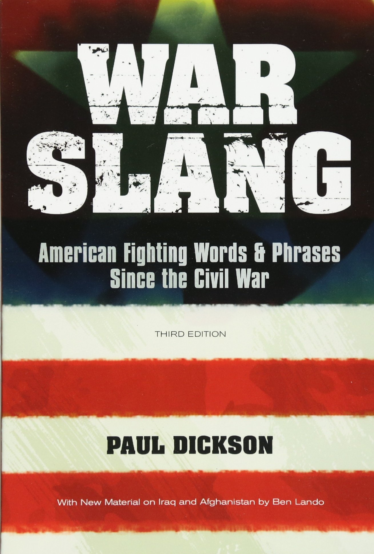 War Slang: American Fighting Words & Phrases Since the Civil