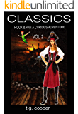 CLASSICS: Hook and Pan, A Curious Adventure Vol2