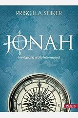 Jonah: Navigating a Life Interrupted (Bible Study Book) Paperback