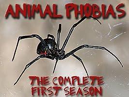 Animal Phobias - The Complete First Season