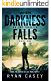 When Darkness Falls: An EMP Thriller