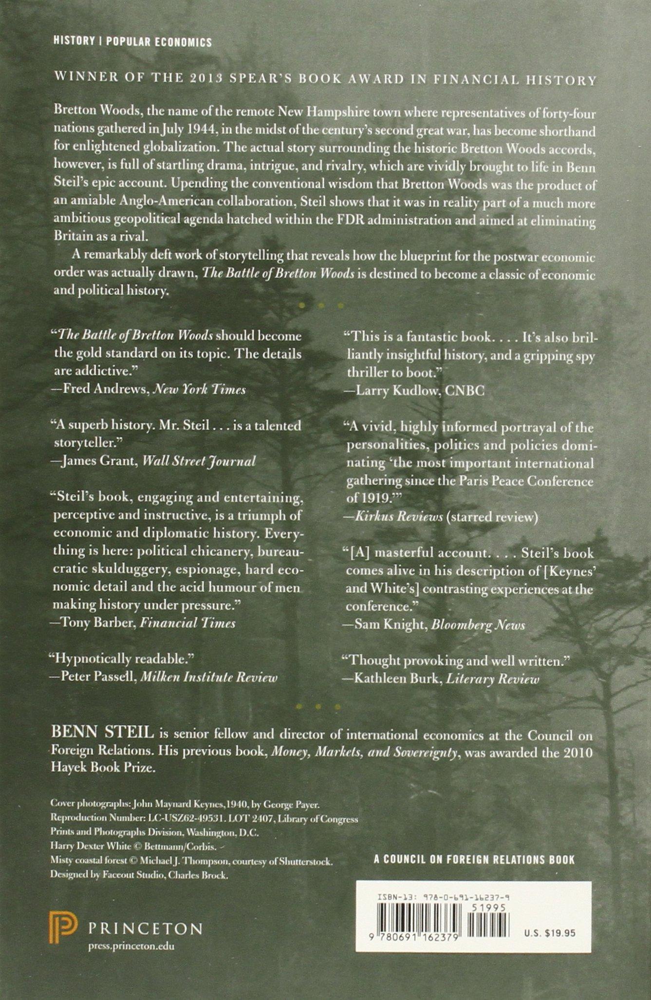 The Battle of Bretton Woods: John Maynard Keynes, Harry ...