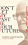 Don't Let My Past Be Your Future (English Edition)