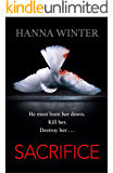 Sacrifice: A Chilling Psychological Thriller (Lena Peters)