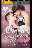 Pretend Boyfriend (Be My Boyfriend Book 4)