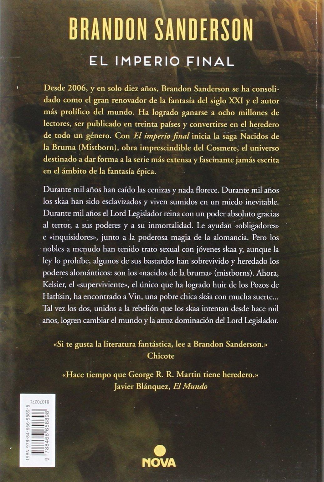 El imperio final (Nacidos de la bruma [Mistborn] 1): Amazon.es: Brandon  Sanderson: Libros