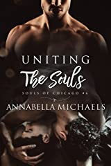 Uniting the Souls: Souls of Chicago Kindle Edition