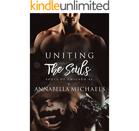 Uniting The Souls Souls Of Chicago Kindle Edition By Michaels Annabella Literature Fiction Kindle Ebooks Amazon Com