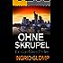 Ohne Skrupel (Cori-Stein-Thriller 1)