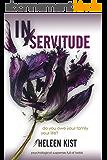 In Servitude: a suspense novel (English Edition)