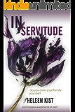 In Servitude: a suspense novel