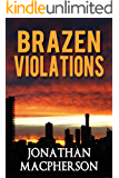 Brazen Violations