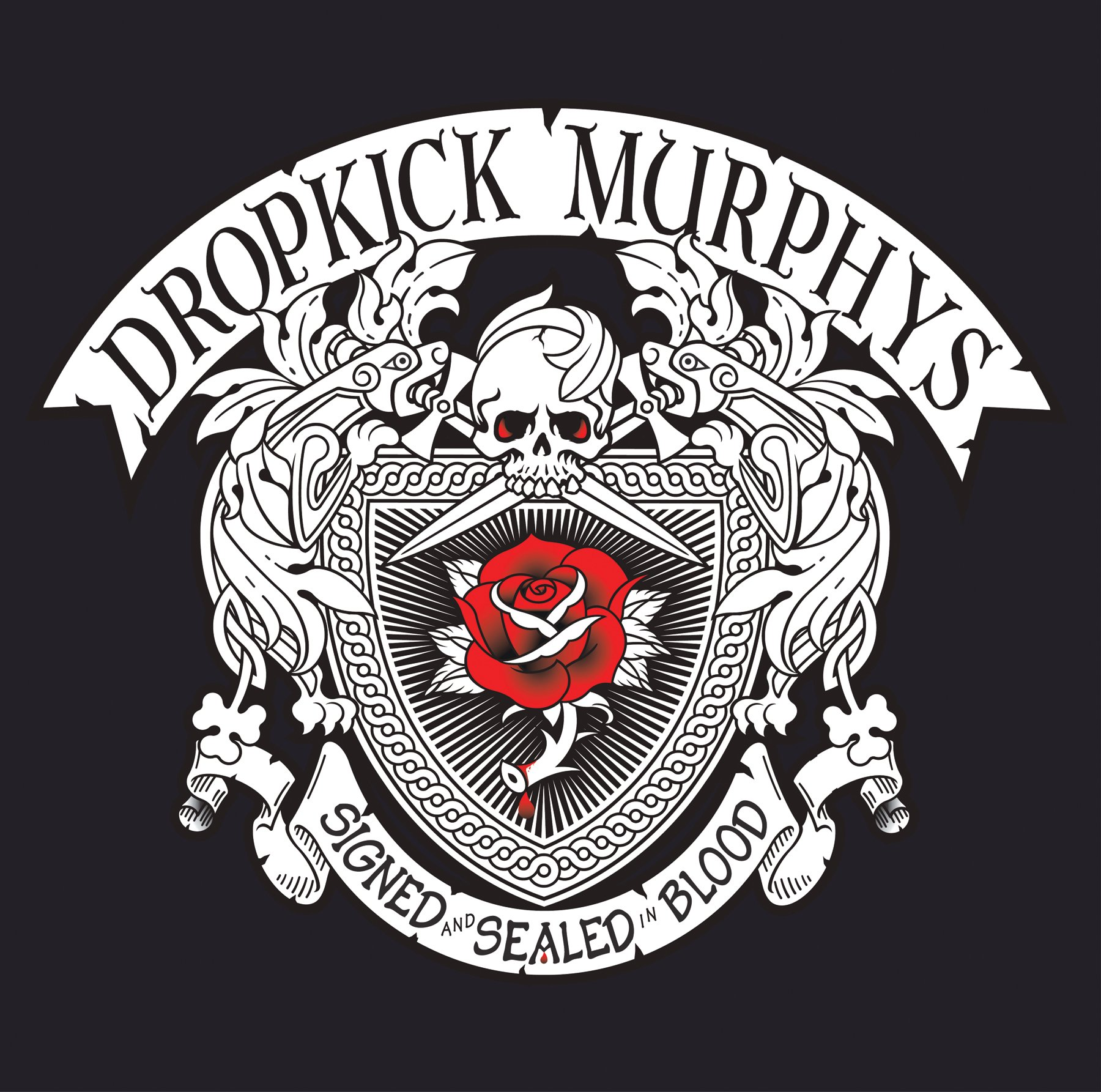 SIGNED and SEALED in BLOOD (Deluxe Edition) by Dropkick Murphys