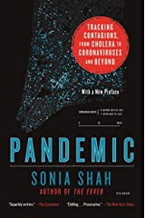 Pandemic: Tracking Contagions, from Cholera to Coronaviruses and Beyond Kindle Edition