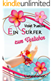 Ein Surfer zum Verlieben (Zum-Verlieben-Reihe 1)