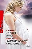Un si bel amour - Le défi de Gemma Westmoreland (Passions)