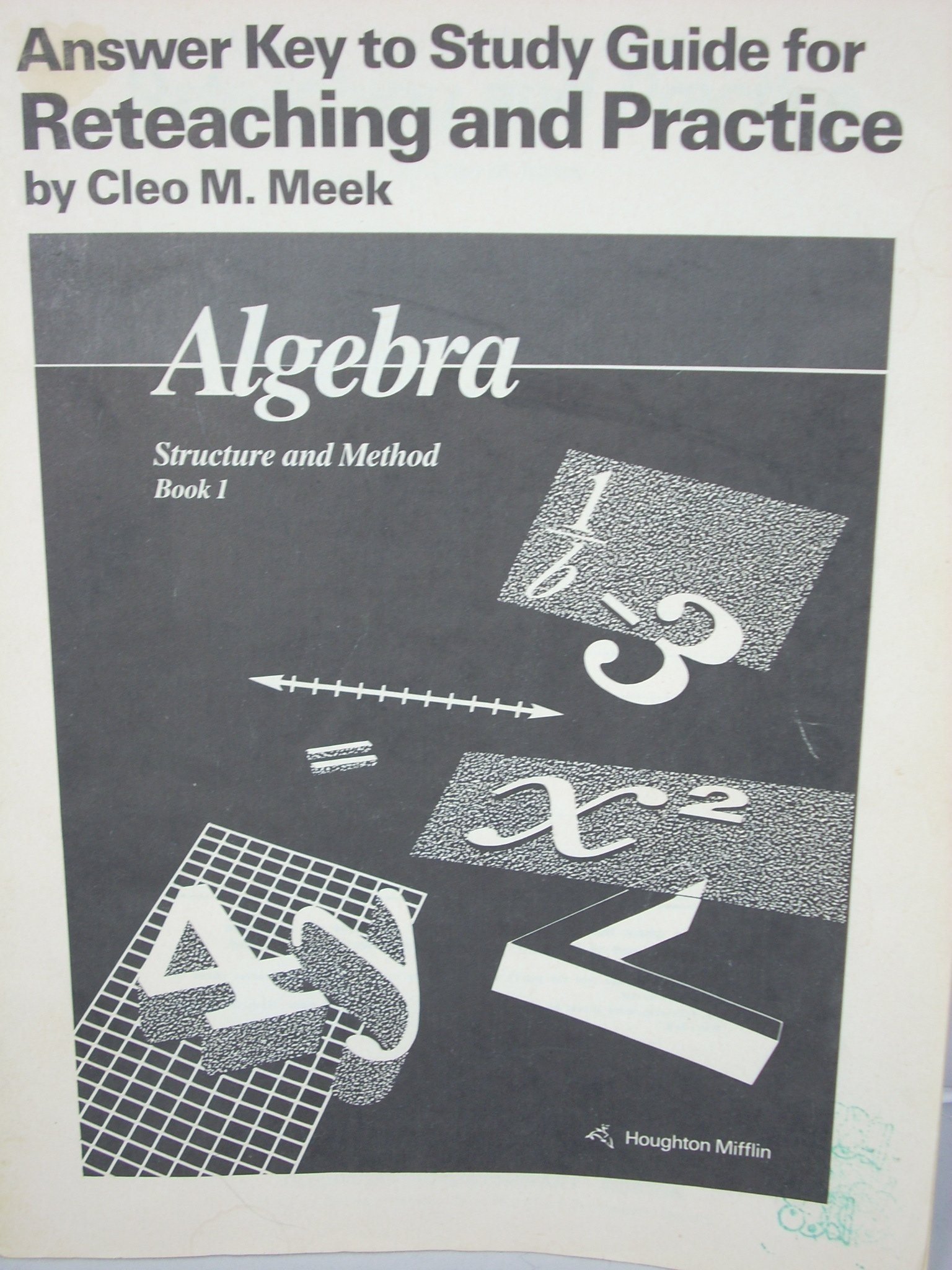 Amazon answer key to study guide for reteaching and practice amazon answer key to study guide for reteaching and practice algebra structure and method book 1 9780395470541 cleo m meek books fandeluxe Image collections