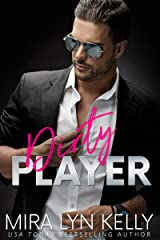 Dirty Player: A Hockey Romance (Back To You) Kindle Edition