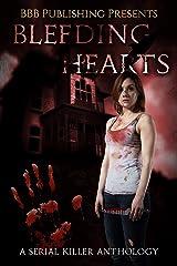Bleeding Hearts: A Serial Killer Anthology Kindle Edition