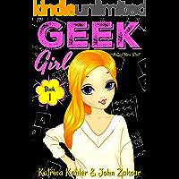 Geek Girl - Book 1: A Cool New Start