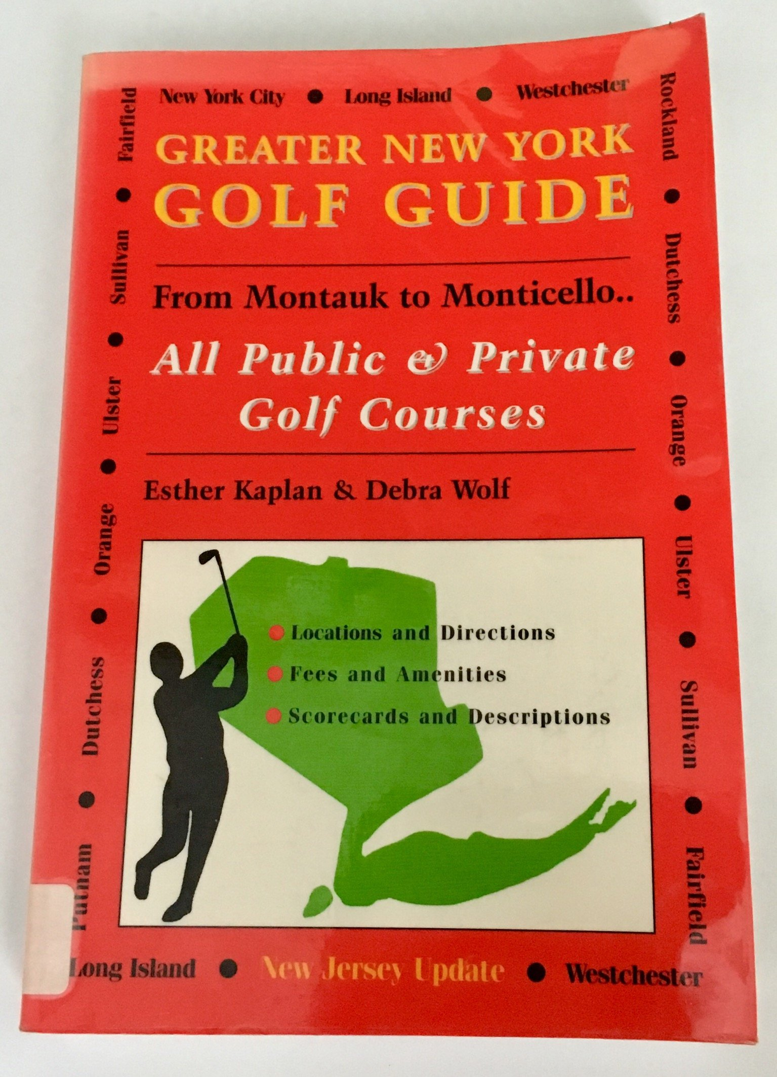 Greater New York Golf Guide : From Montauk to Monticello: Esther