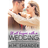 It All Began with a Wedding (Accidentally in Love Book 3) book cover
