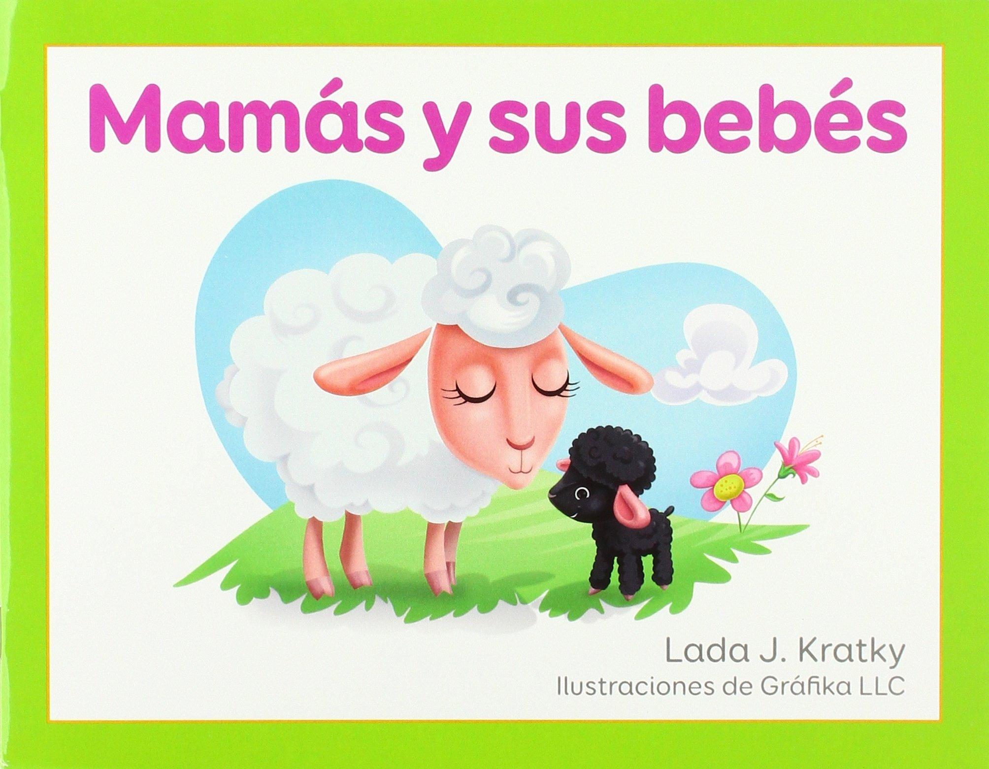 Mamas y Sus Bebes (Facil de Leer / Easy to Read) (Spanish Edition) (Spanish) Paperback – June 1, 2018