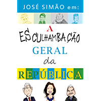 José Simão em: a esculhambação geral da República