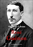 René Guénon: Vie et Oeuvre de René Guénon
