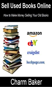 Sell Used Books Online (How to Make Money Selling Your Old Books)