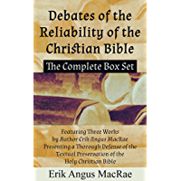 The Complete Box Set Featuring Three Works by Author Erik Angus MacRae Presenting a Thorough Defense of the Textual…