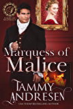 Marquess of Malice: Regency Romance (Lords of Scandal Book 2)