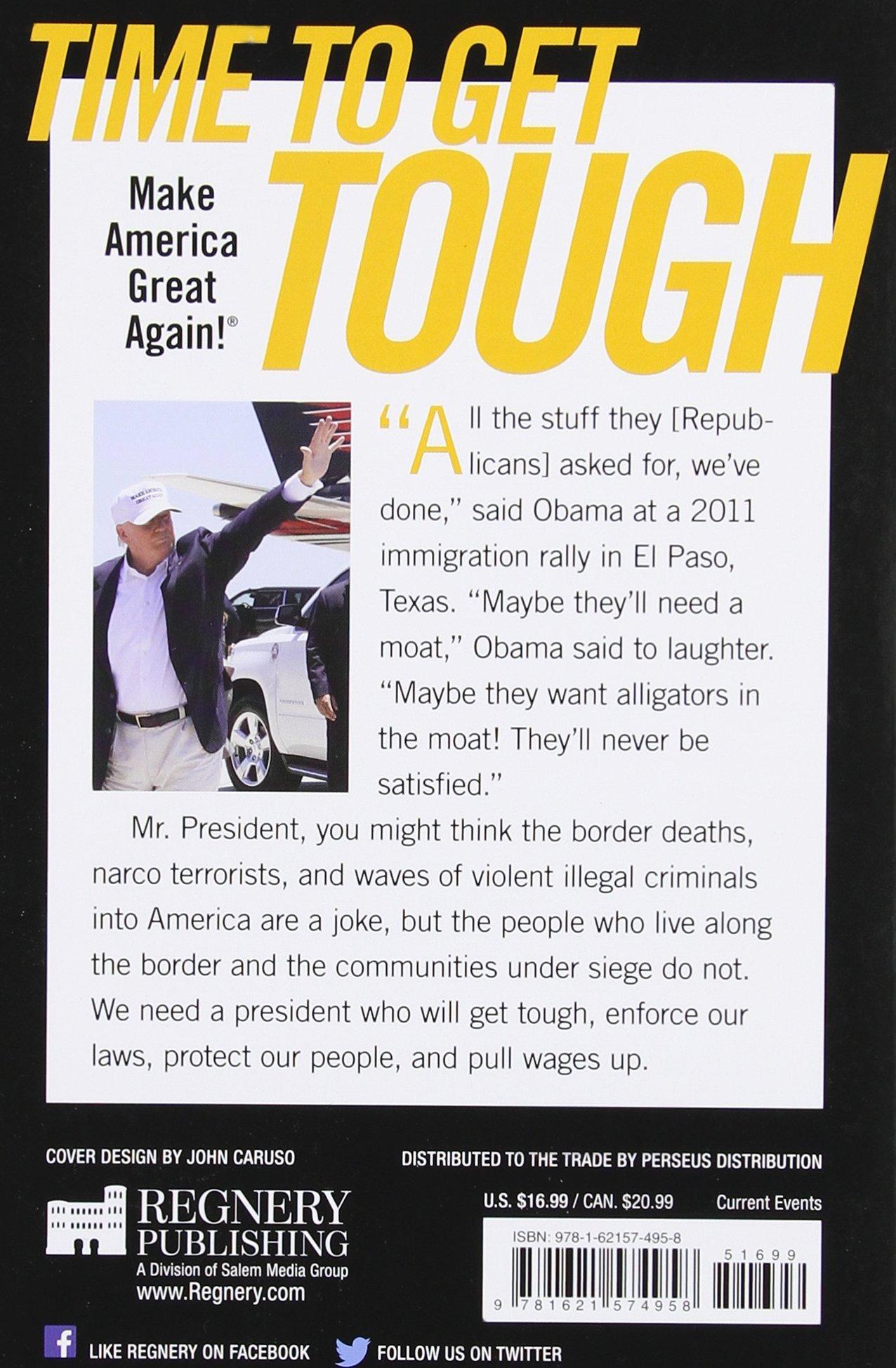 Time To Get Tough: Make America Great Again!: Donald J Trump:  9781621574958: Amazon: Books