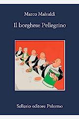 Il borghese Pellegrino (Italian Edition) Kindle Edition