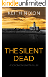 The Silent Dead: A Gripping Crime Thriller (Solomon Gray Book 6)