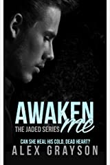 Awaken Me (The Jaded Series, Book Four) Kindle Edition