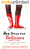 The Bex Carter Dramadies 2: Boy Tears Are Delicious