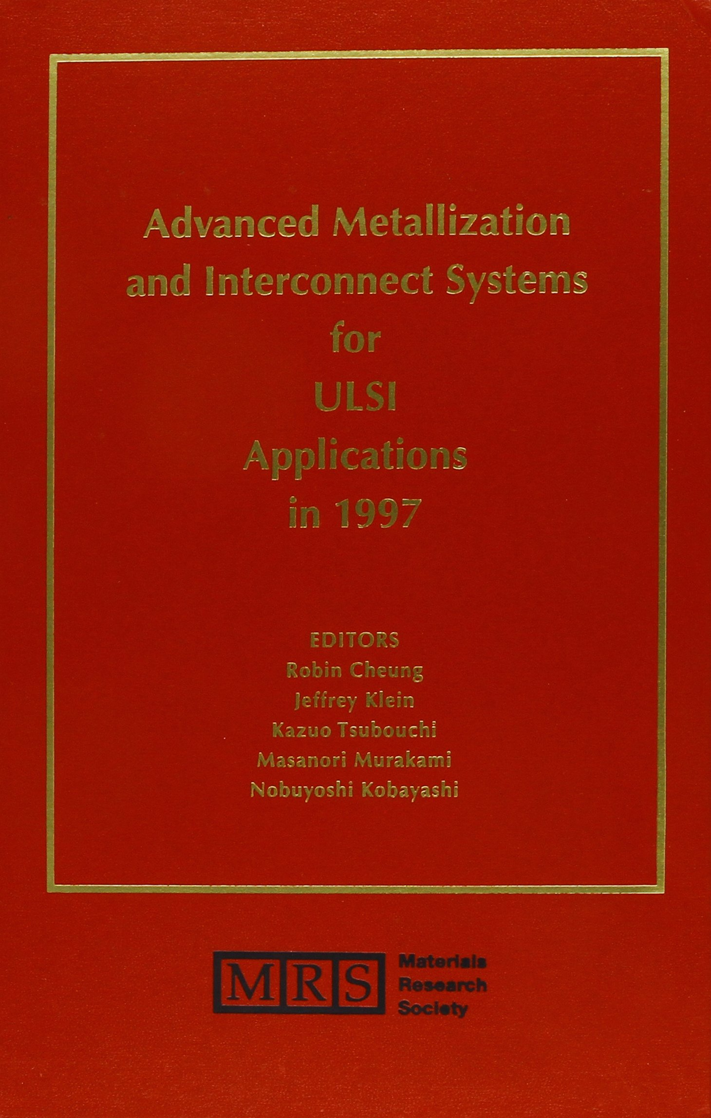 Advanced Metallization and Interconnect Systems for ULSI Applications in 1997: Volume 13 (MRS Conference Proceedings) Text fb2 ebook