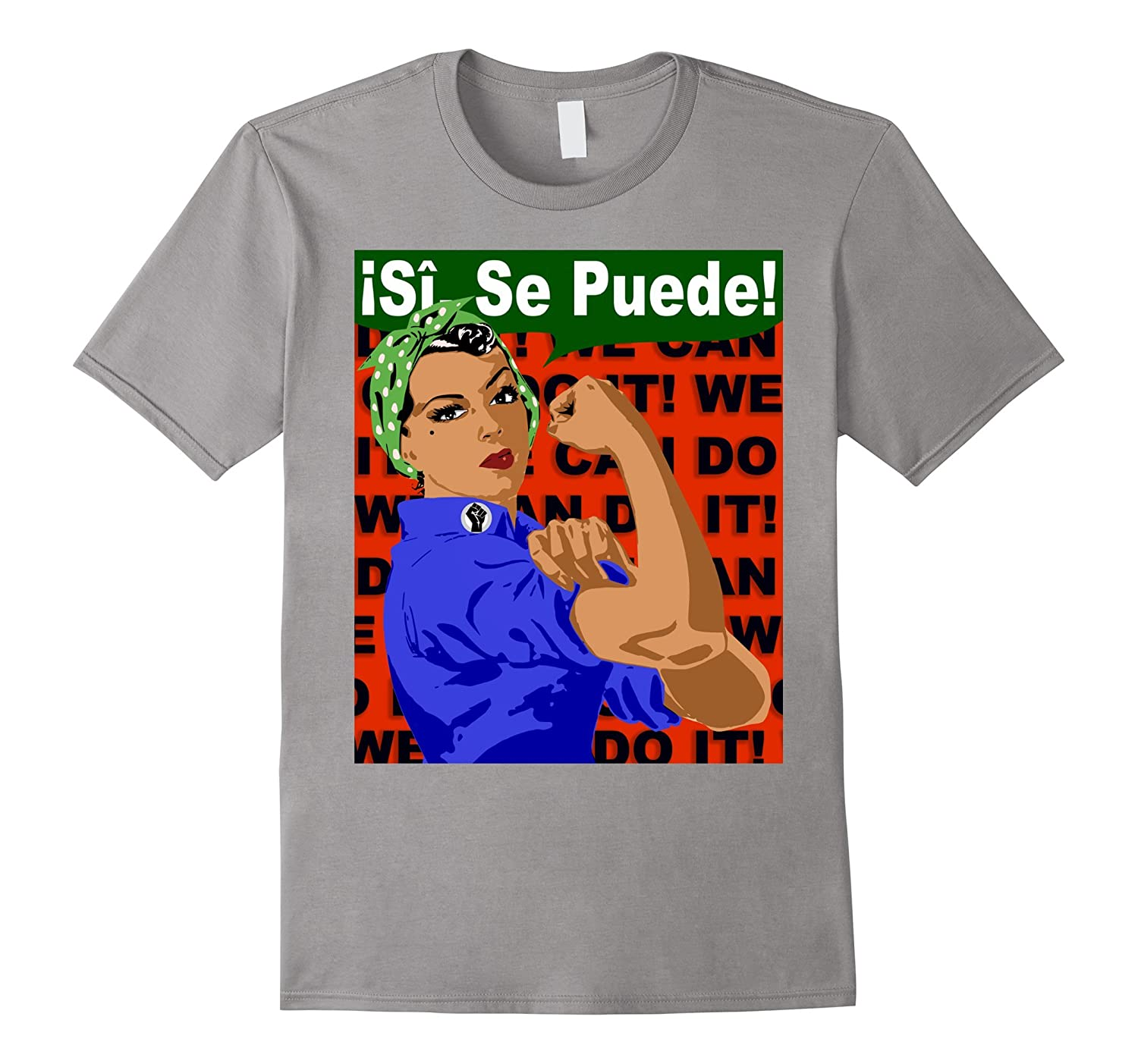 Si Se Puede, Latina Girl Power Rosie The Riveter T-shirt