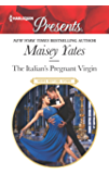 The Italian's Pregnant Virgin (Heirs Before Vows Book 3491)