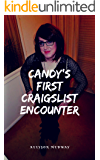 Candy's First Craigslist Encounter (Sissy, Feminization, Chastity, Crossdressing)