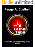 A Lethal Time (Samantha Jamison Mystery Book 4)