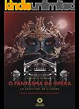 O fantasma da Ópera: Le fantôme de l'Opéra