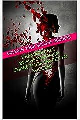Unleash Your Success Goddess Kindle Edition