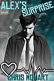 Alex's Surprise (Gay M-Preg) (Unexpected Book 1)