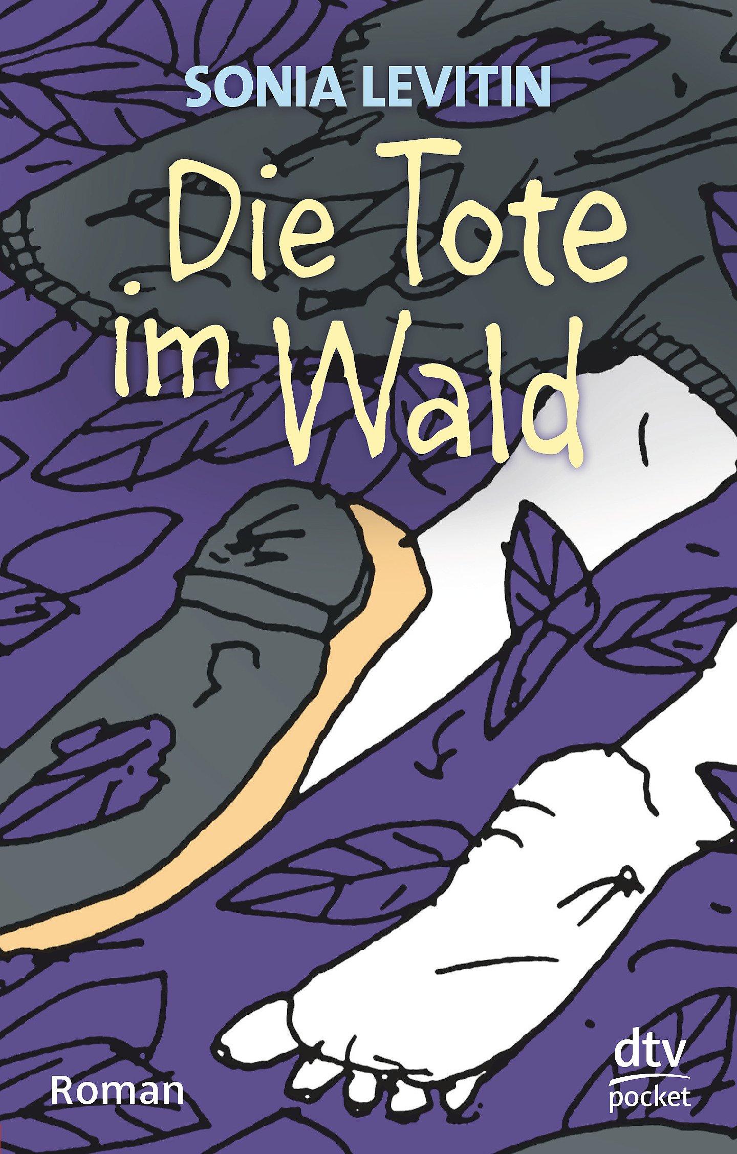 Die Tote im Wald: Roman