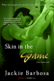 Skin in the Game (Play Action Book 1)