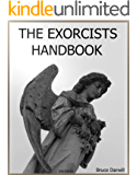 The Exorcists Handbook. Practical techniques for exorcism.