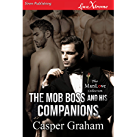 The Mob Boss and His Companions (Siren Publishing LoveXtreme ManLove) (English Edition)